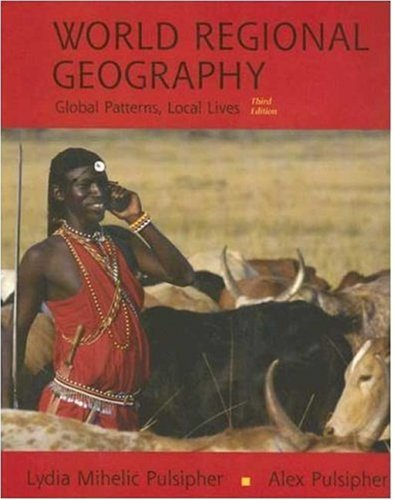 World Regional Geography Global Patterns, Local Lives 3rd 2005 edition cover