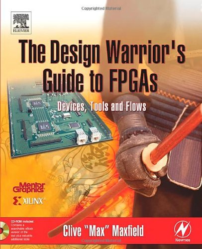 Design Warrior's Guide to FPGAs Devices, Tools and Flows  2003 edition cover