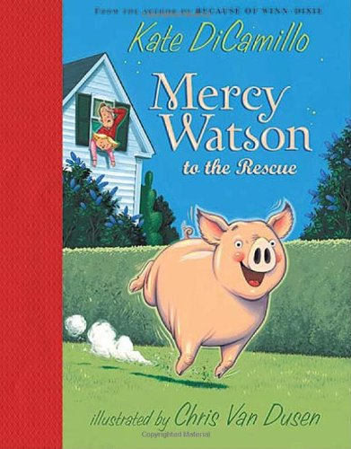 Mercy Watson to the Rescue  N/A edition cover