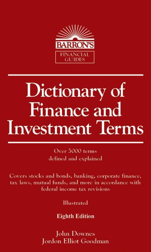 Dictionary of Finance and Investment Terms  8th 2010 (Revised) edition cover