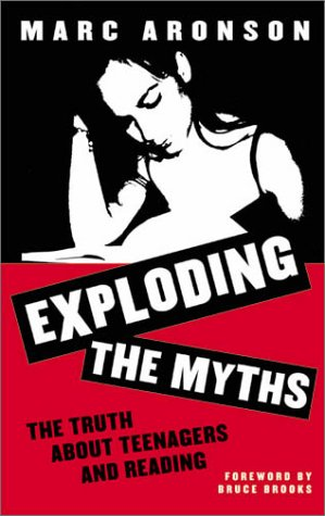 Exploding the Myths The Truth about Teenagers and Reading  2000 edition cover