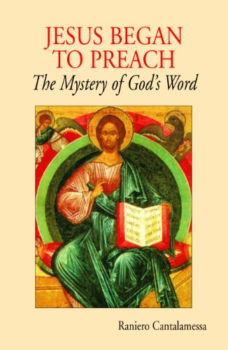 Jesus Began to Preach The Mystery of God's Word  2010 edition cover