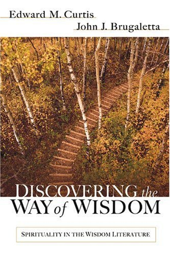 Discovering the Way of Wisdom Spirituality in the Wisdom Literature  2004 edition cover