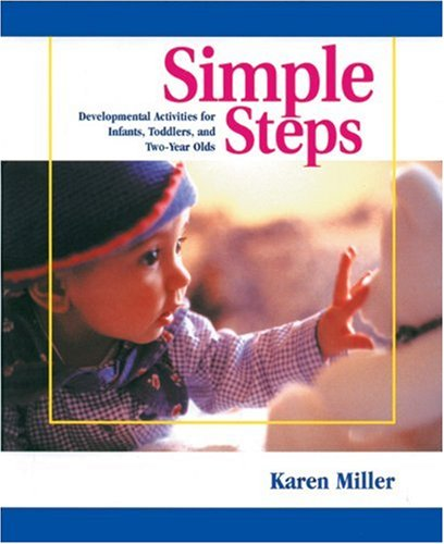 Simple Steps Developmental Activities for Infants, Toddlers, and Two-Year-Olds  1999 edition cover