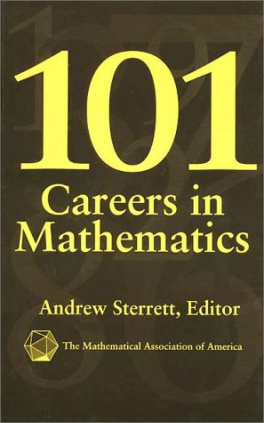 101 Careers in Mathematics   1996 (Unabridged) edition cover