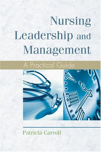 Nursing Leadership and Management A Practical Guide  2006 9781401827045 Front Cover