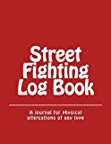 Street Fighting Log Book  N/A 9781490474045 Front Cover