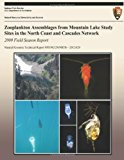 Zooplankton Assemblages from Mountain Lake Study Sites in the North Coast and Cascades Network 2009 Field Season Report  N/A 9781492904045 Front Cover