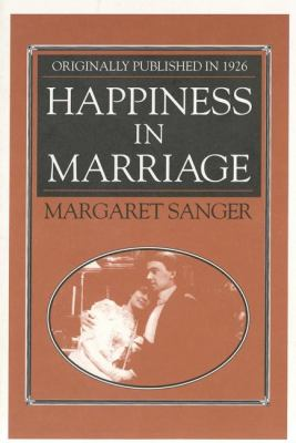 Happiness in Marriage   1993 9781557092045 Front Cover