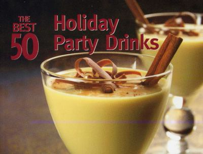 Holiday Party Drinks  N/A 9781558673045 Front Cover