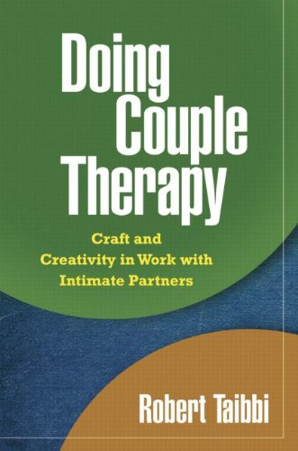 Doing Couple Therapy Craft and Creativity in Work with Intimate Partners  2009 edition cover