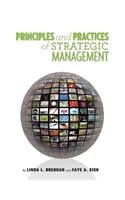 Practices and Principles of Strategic Management   2013 9781621313045 Front Cover
