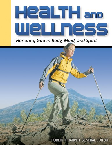 Health and Wellness : Honoring God in Body, Mind and Spirit 1st edition cover