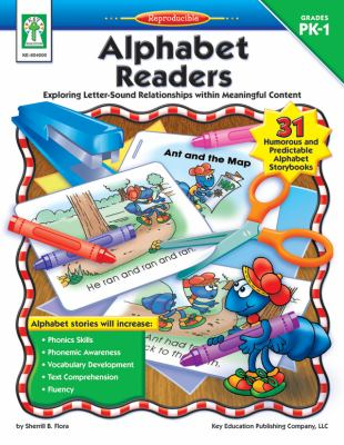Alphabet Readers Exploring Letter-Sound Relationships Within Meaningful Content  2005 9781933052045 Front Cover