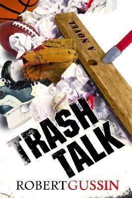 Trash Talk   2006 9781933515045 Front Cover