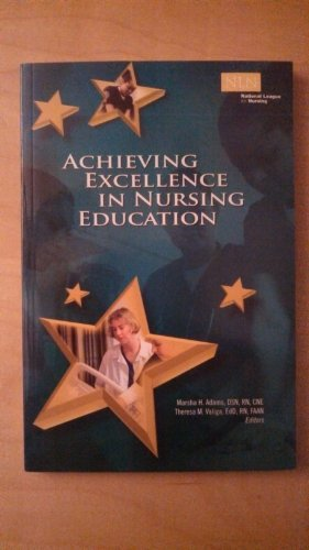 Achieving Excellence in Nursing Education   2009 edition cover