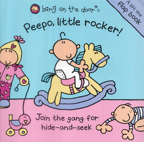 Peepo, Little Rocker! (Bang on the Door) N/A edition cover