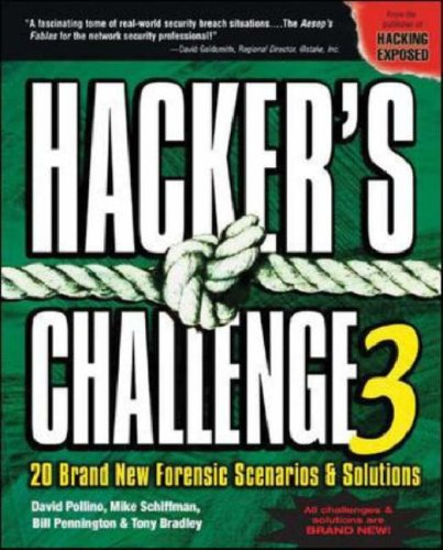 Hacker's Challenge 3 20 Brand-New Forensic Scenarios and Solutions 3rd 2006 (Revised) 9780072263046 Front Cover