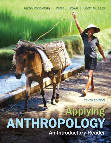 Applying Anthropology An Introductory Reader 10th 2012 9780078117046 Front Cover