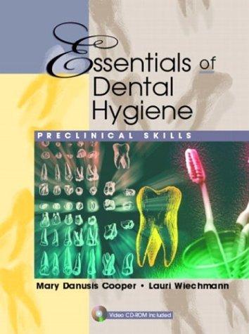 Essentials of Dental Hygiene Preclinical Skills  2005 edition cover