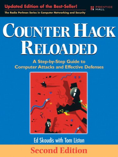 Counter Hack Reloaded A Step-by-Step Guide to Computer Attacks and Effective Defenses 2nd 2006 (Revised) edition cover