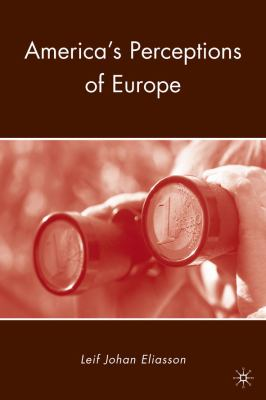 America's Perceptions of Europe   2010 9780230100046 Front Cover