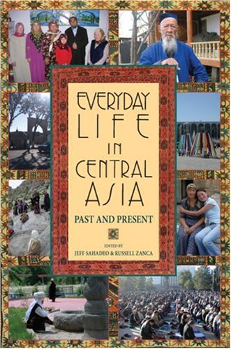 Everyday Life in Central Asia Past and Present  2007 edition cover