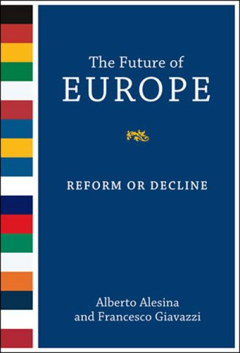 Future of Europe Reform or Decline  2006 9780262512046 Front Cover