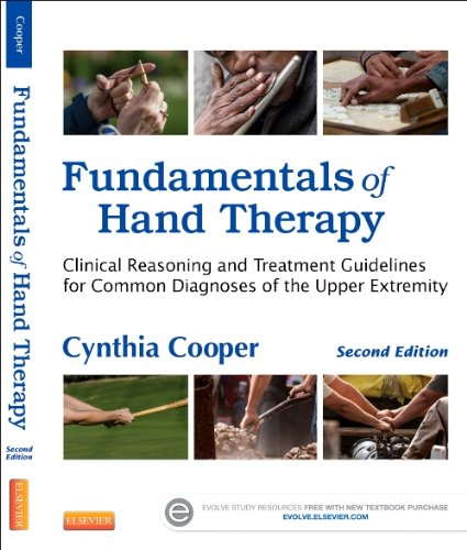 Fundamentals of Hand Therapy Clinical Reasoning and Treatment Guidelines for Common Diagnoses of the Upper Extremity 2nd 2013 edition cover