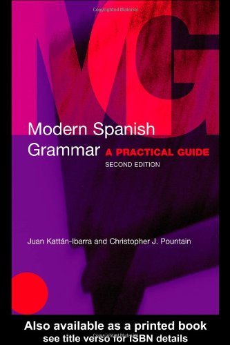 Modern Spanish Grammar A Practical Guide 2nd 2003 (Revised) edition cover