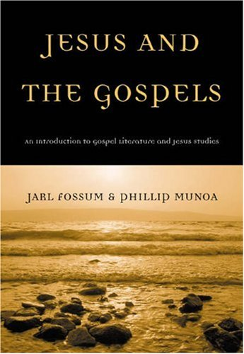 Jesus and the Gospels An Introduction to Gospel Literature and Jesus Studies  2004 9780534635046 Front Cover