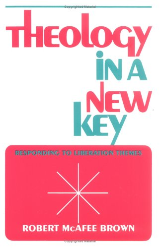 Theology in a New Key Responding to Liberation Themes  1978 9780664242046 Front Cover