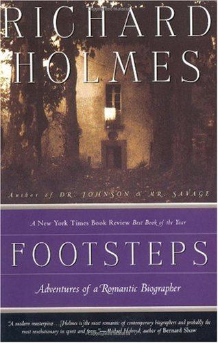 Footsteps Adventures of a Romantic Biographer N/A edition cover