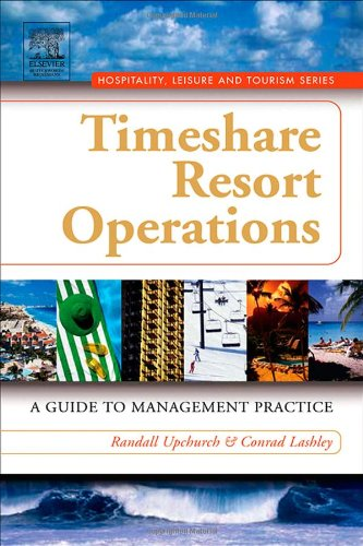 Timeshare Resort Operations A Guide to Management Practice  2006 9780750679046 Front Cover