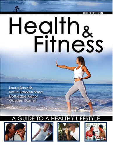 Health and Fitness A Guide to A Healthy Lifestyle 3rd 2006 (Revised) 9780757526046 Front Cover