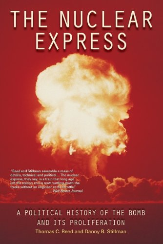 Nuclear Express A Political History of the Bomb and Its Proliferation  2010 edition cover