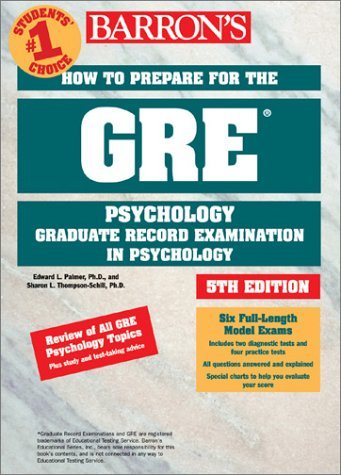 GRE Psychology : How to Prepare for the Graduate Record Examination in Psychology 5th 2001 9780764117046 Front Cover