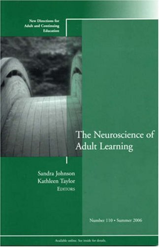 Neuroscience of Adult Learning   2006 edition cover