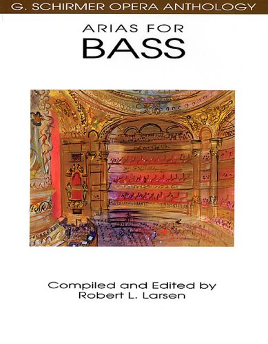 Arias for Bass G. Schirmer Opera Anthology N/A edition cover