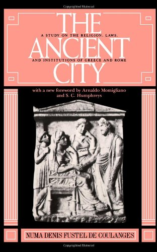 Ancient City A Study on the Religion, Laws, and Institutions of Greece and Rome  1980 (Reprint) edition cover