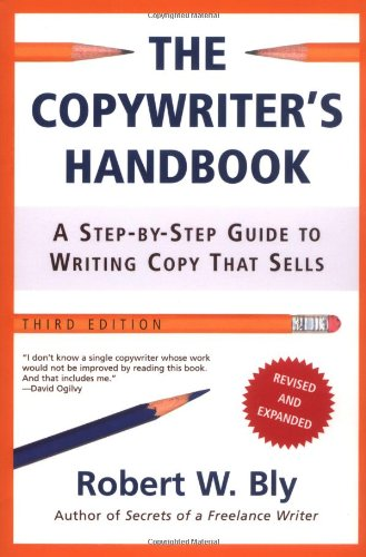 Copywriter's Handbook A Step-by-Step Guide to Writing Copy That Sells 3rd 2006 (Revised) edition cover