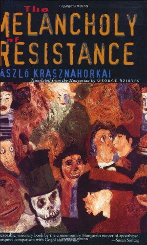 Melancholy of Resistance   2002 (Reprint) edition cover
