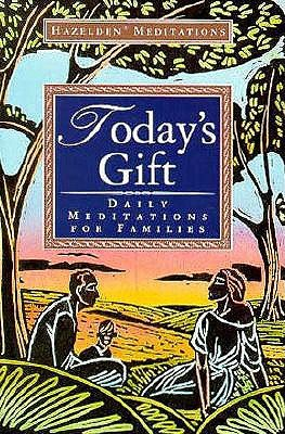 Today's Gift Daily Meditations for Families Reprint  edition cover