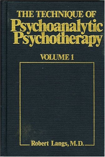 Technique of Psychoanalytic Psychotherapy  N/A 9780876681046 Front Cover