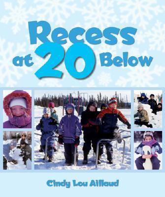 Recess at 20 Below   2005 9780882406046 Front Cover
