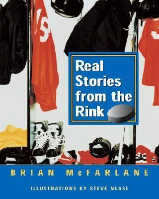 Real Stories from the Rink   2002 9780887766046 Front Cover