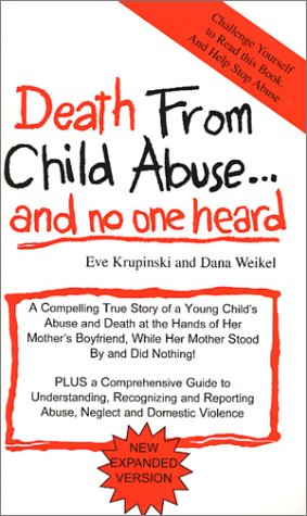 Death from Child Abuse and No One Heard   1986 (Reprint) edition cover