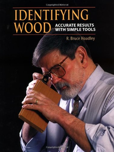 Identifying Wood Accurate Results with Simple Tools N/A edition cover