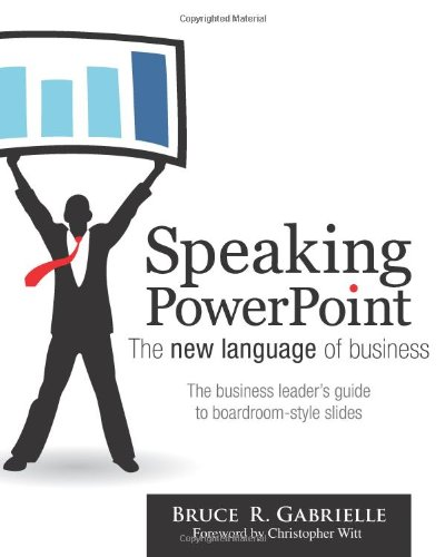 Speaking PowerPoint The new language of Business N/A edition cover