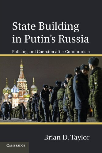 State Building in Putin's Russia Policing and Coercion after Communism  2013 9781107618046 Front Cover